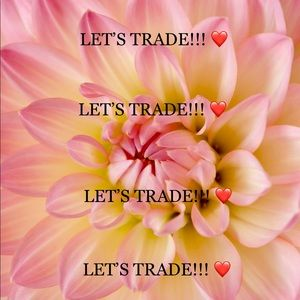 I ❤️ TO TRADE: PLEASE READ RULES